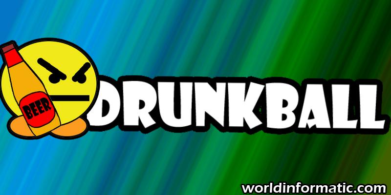 drunkball